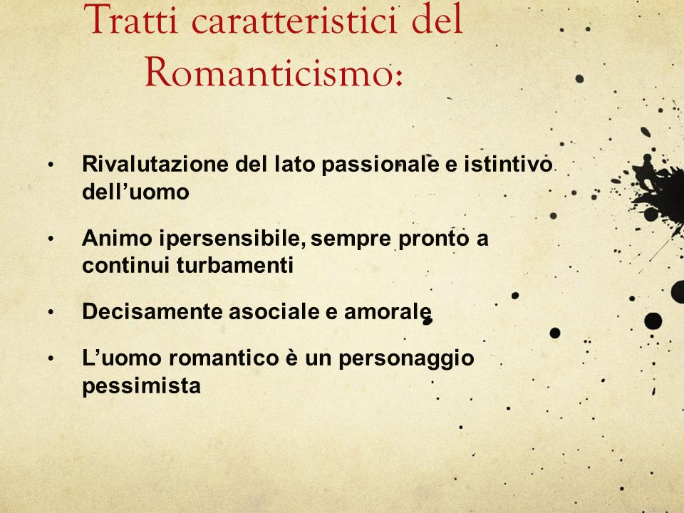Tratti caratteristici del Romanticismo: