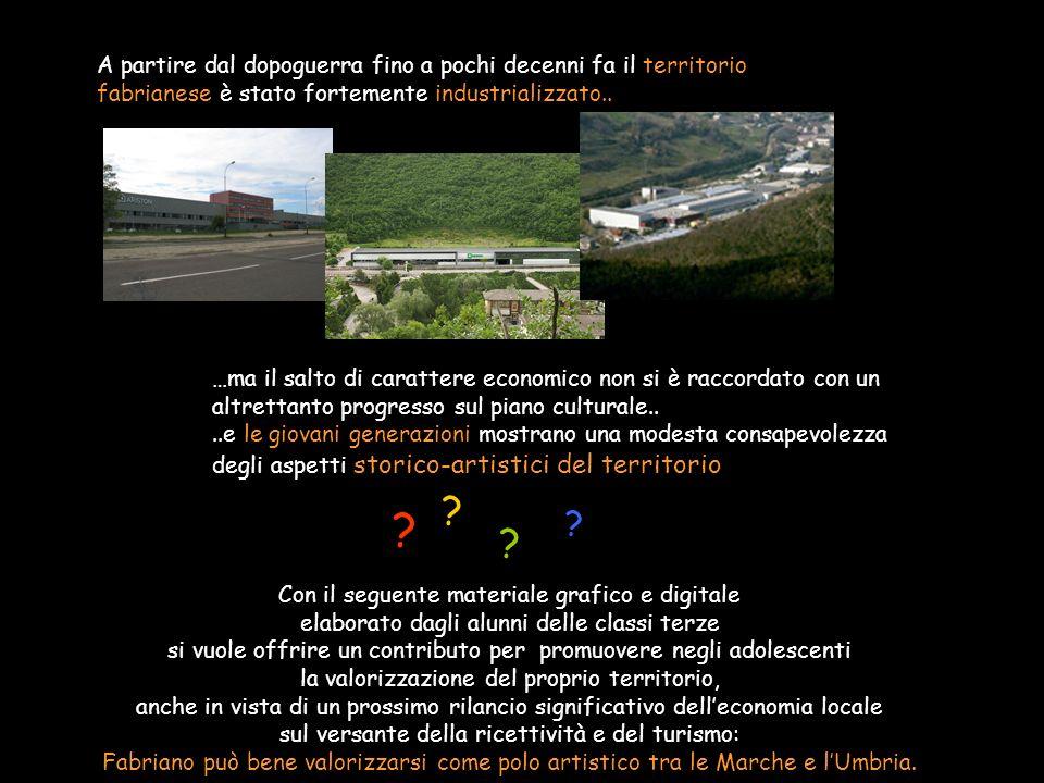 A partire dal dopoguerra fino a pochi decenni fa il territorio fabrianese è stato fortemente industrializzato..