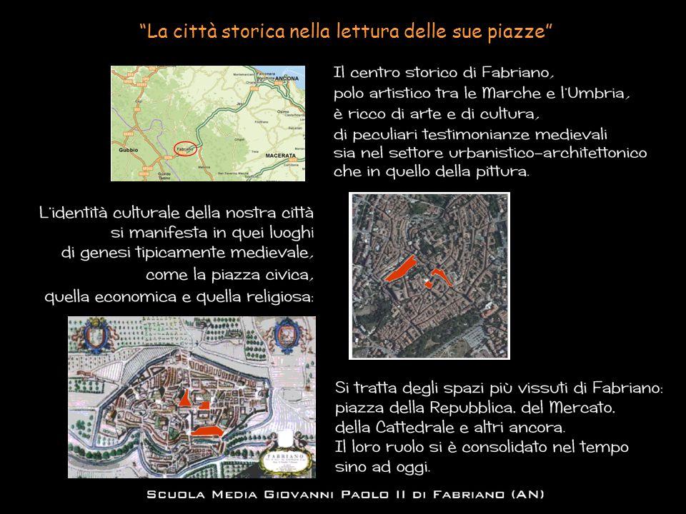 La città storica nella lettura delle sue piazze