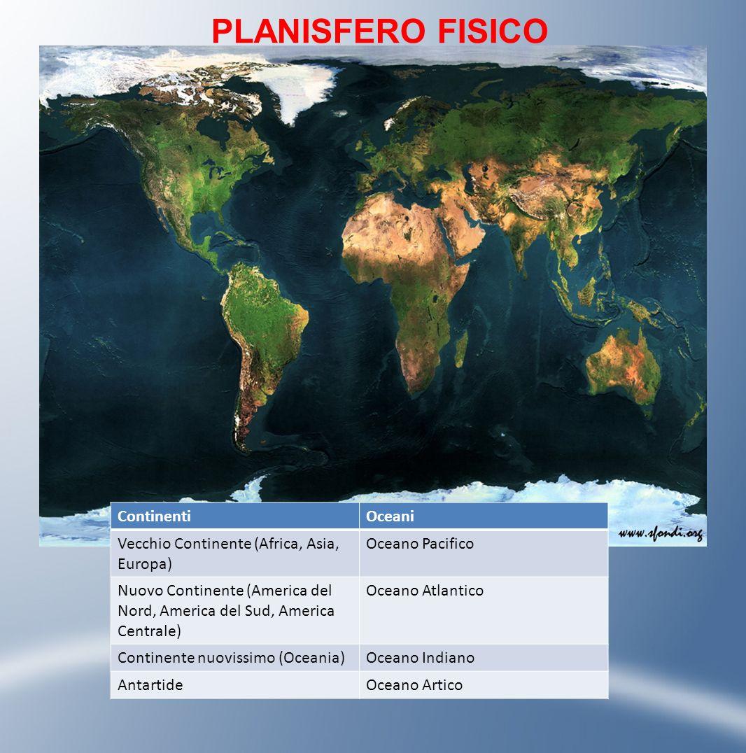 PLANISFERO FISICO Continenti Oceani
