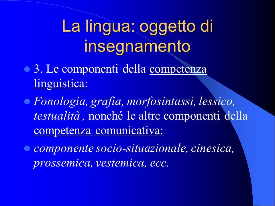 La lingua: oggetto di insegnamento