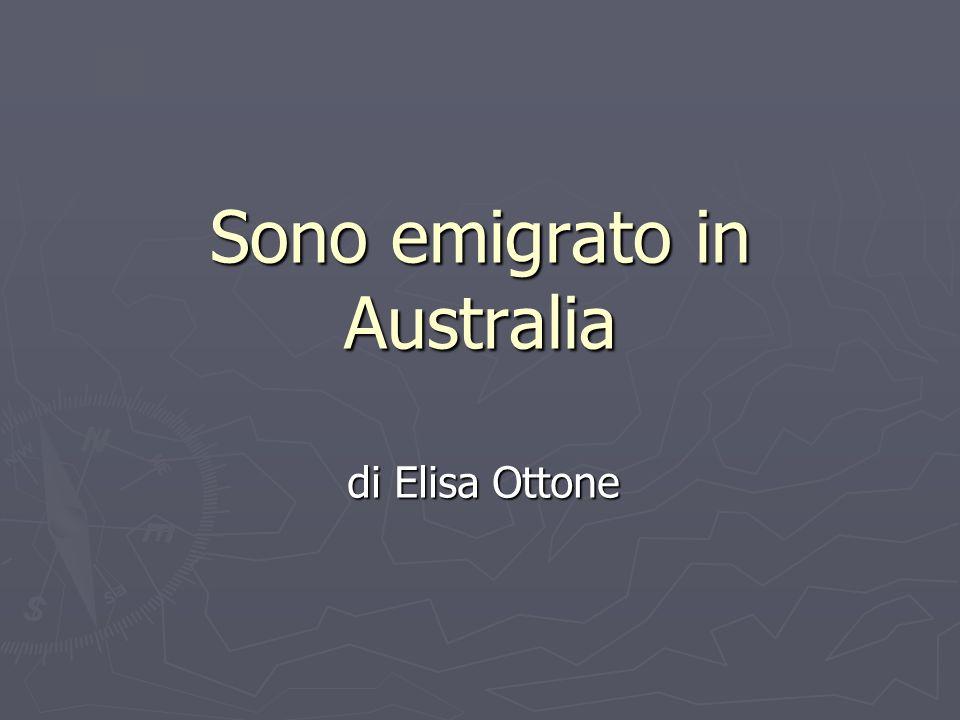 Sono emigrato in Australia