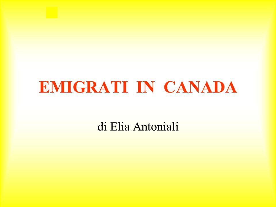 EMIGRATI IN CANADA di Elia Antoniali