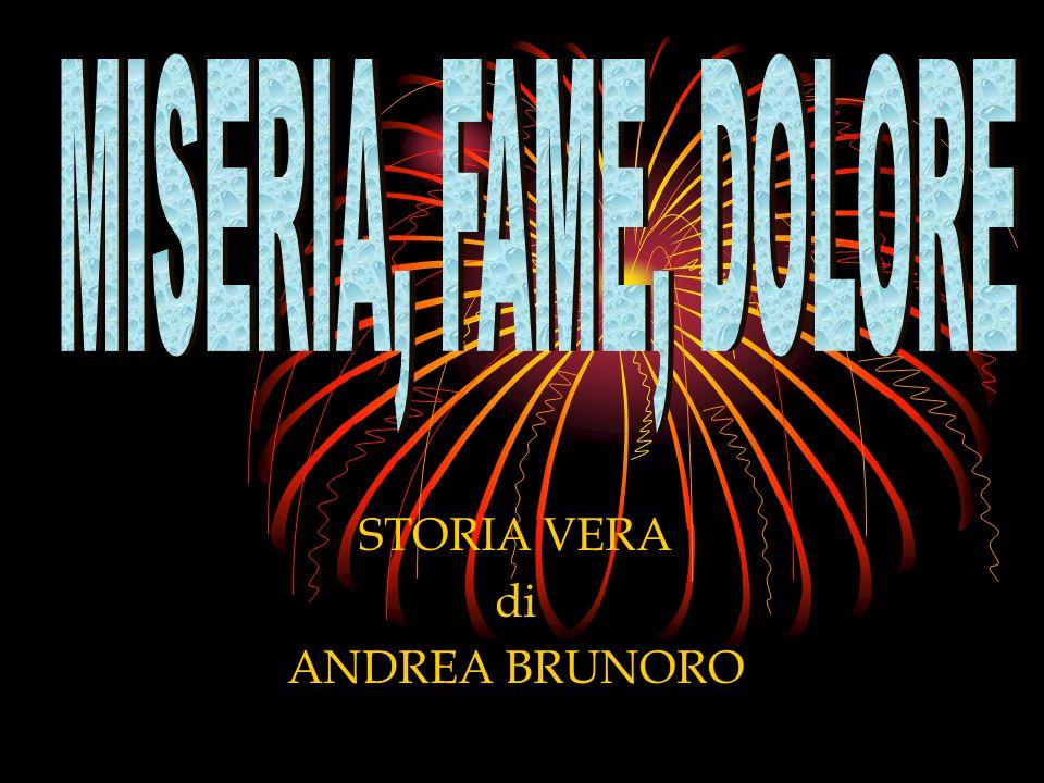 STORIA VERA di ANDREA BRUNORO
