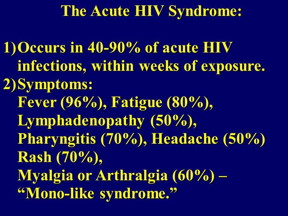 The Acute HIV Syndrome: