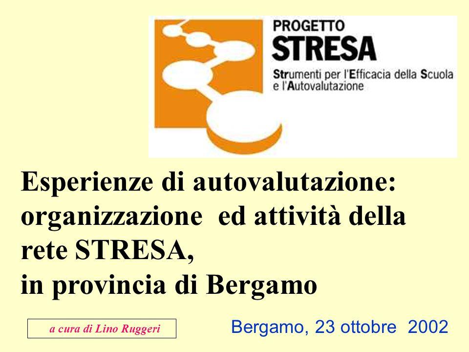 Esperienze di autovalutazione: organizzazione ed attività della rete STRESA, in provincia di Bergamo