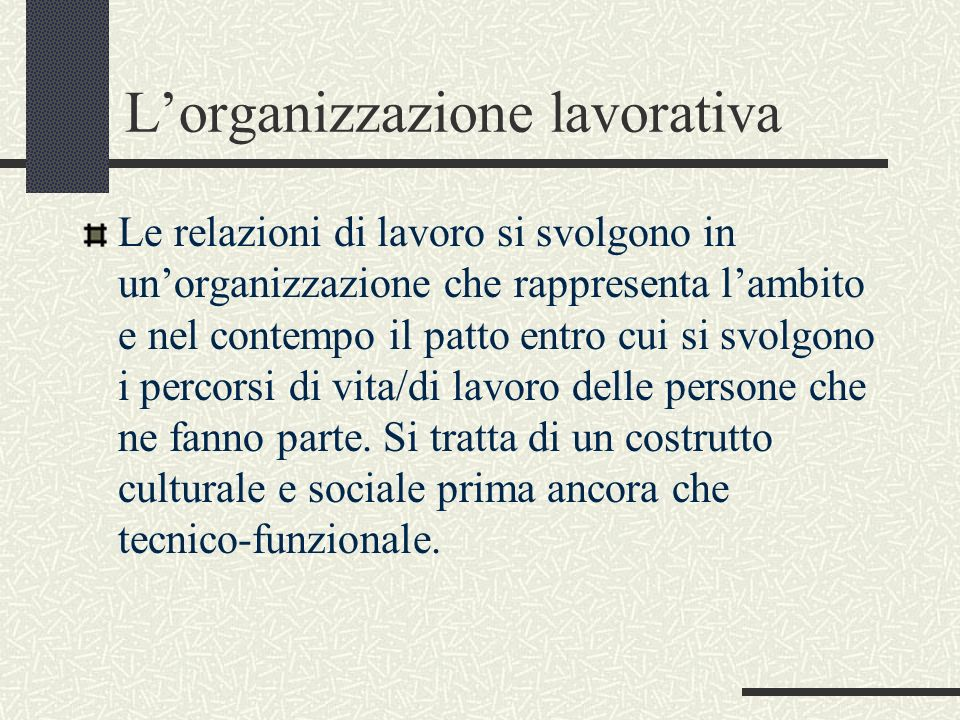 L'organizzazione lavorativa