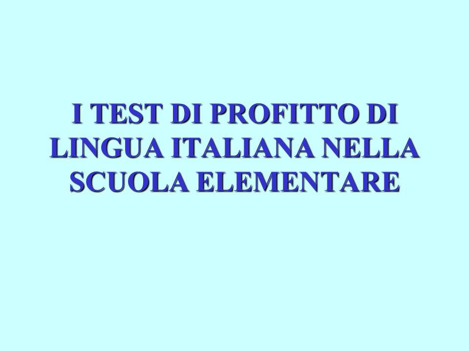 I TEST DI PROFITTO DI LINGUA ITALIANA NELLA SCUOLA ELEMENTARE