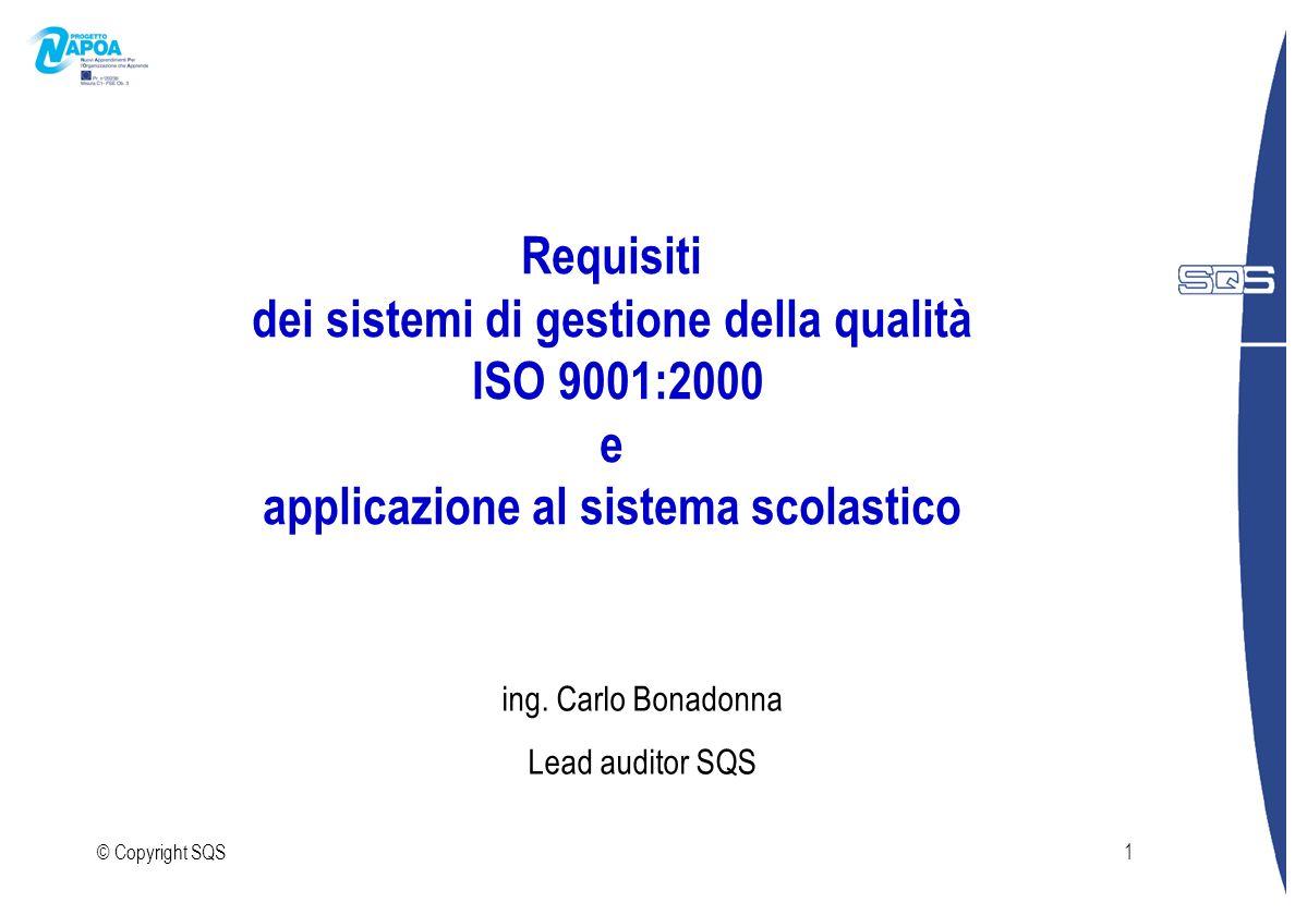 Requisiti dei sistemi di gestione della qualità ISO 9001:2000 e applicazione al sistema scolastico