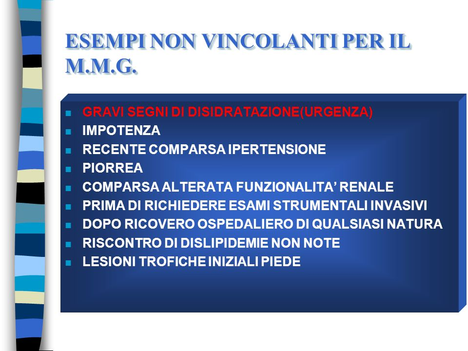 ESEMPI NON VINCOLANTI PER IL M.M.G.