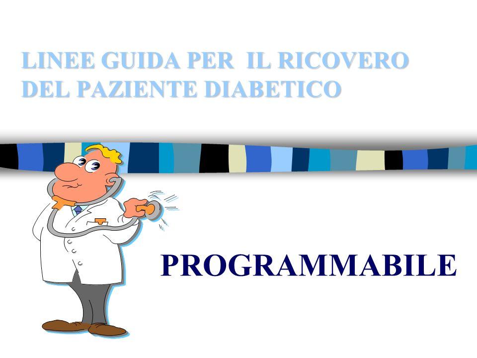 LINEE GUIDA PER IL RICOVERO DEL PAZIENTE DIABETICO