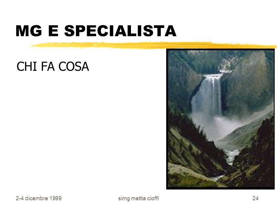 MG E SPECIALISTA CHI FA COSA 2-4 dicembre 1999 simg mattia cioffi