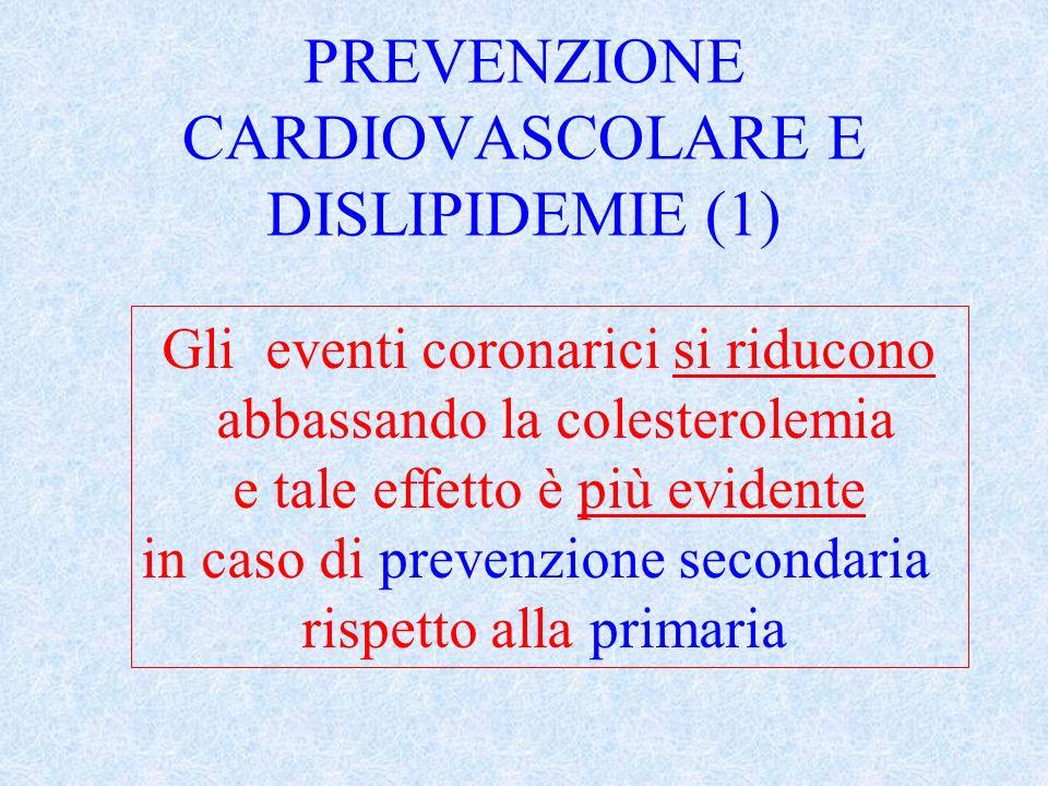 PREVENZIONE CARDIOVASCOLARE E DISLIPIDEMIE (1)