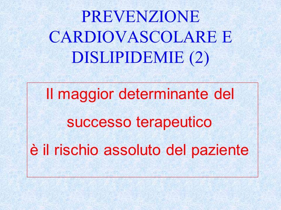 PREVENZIONE CARDIOVASCOLARE E DISLIPIDEMIE (2)