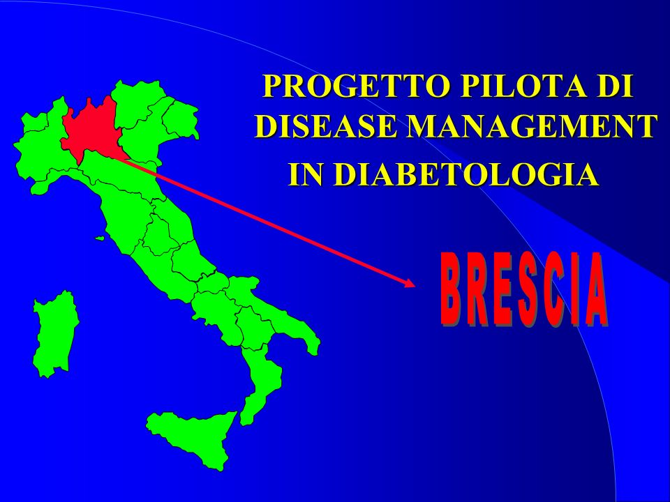 PROGETTO PILOTA DI DISEASE MANAGEMENT IN DIABETOLOGIA