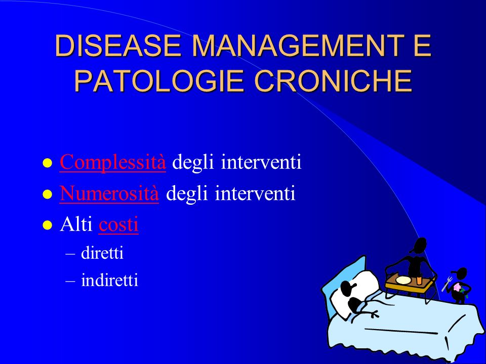 DISEASE MANAGEMENT E PATOLOGIE CRONICHE