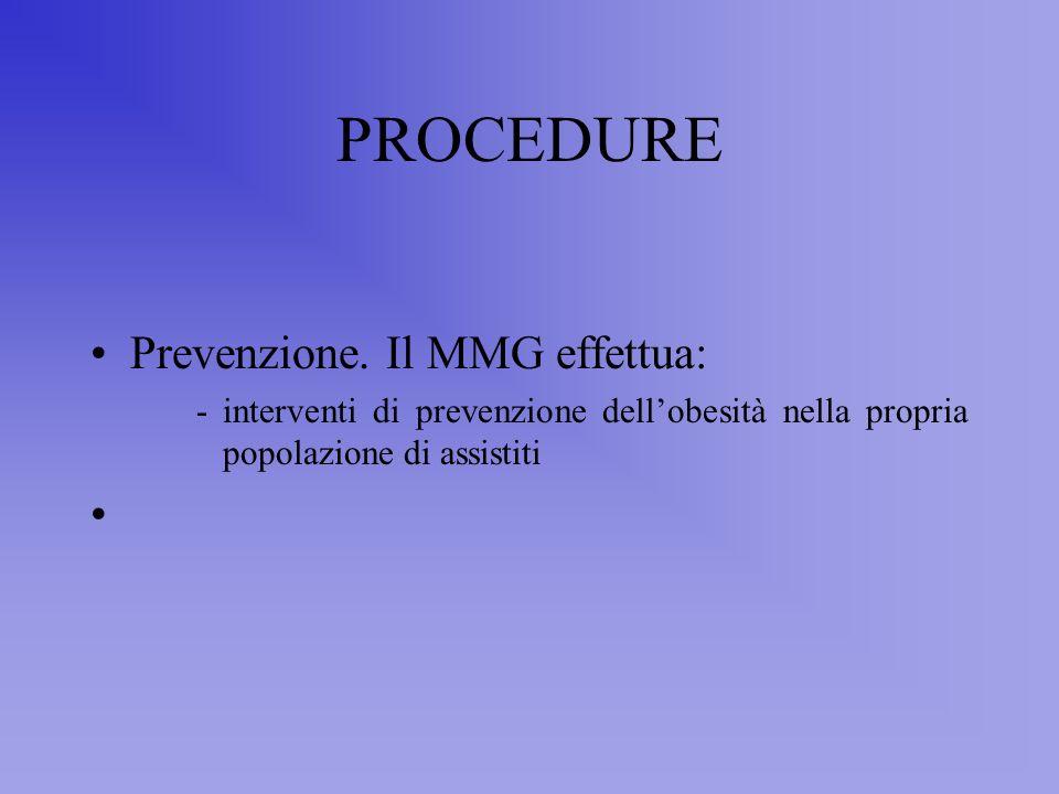 PROCEDURE Prevenzione. Il MMG effettua: