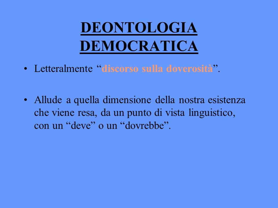 DEONTOLOGIA DEMOCRATICA