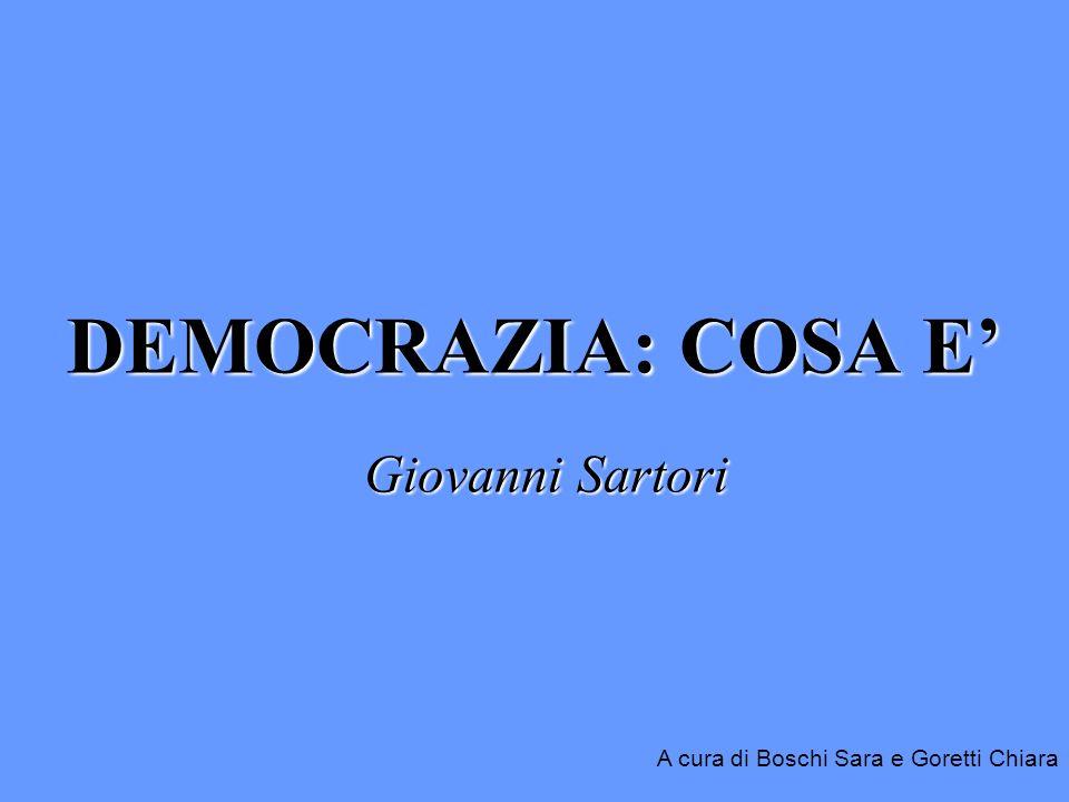 DEMOCRAZIA: COSA E' Giovanni Sartori