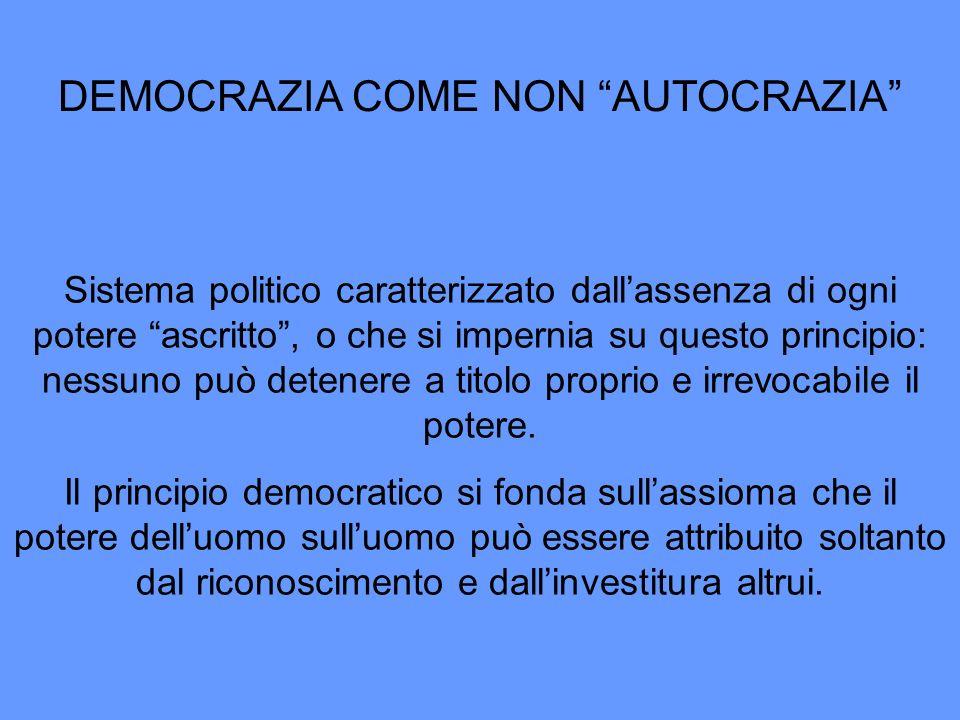 DEMOCRAZIA COME NON AUTOCRAZIA