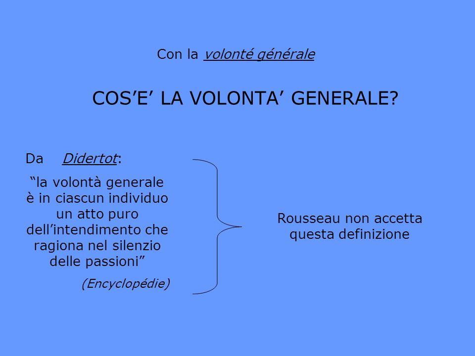 COS'E' LA VOLONTA' GENERALE