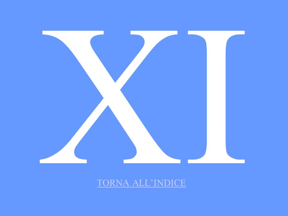 XI TORNA ALL'INDICE