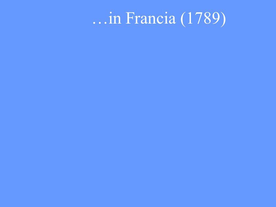 …in Francia (1789)