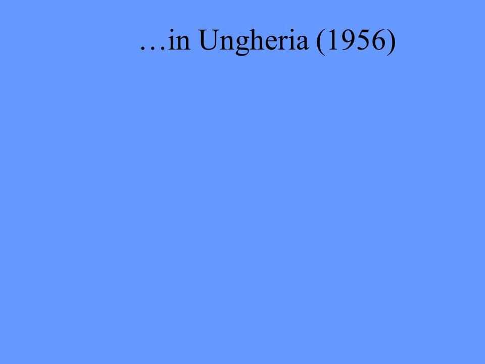 …in Ungheria (1956)