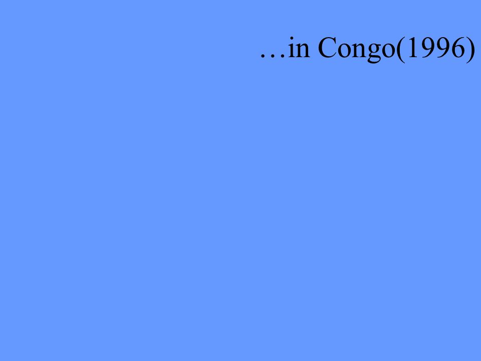 …in Congo(1996)