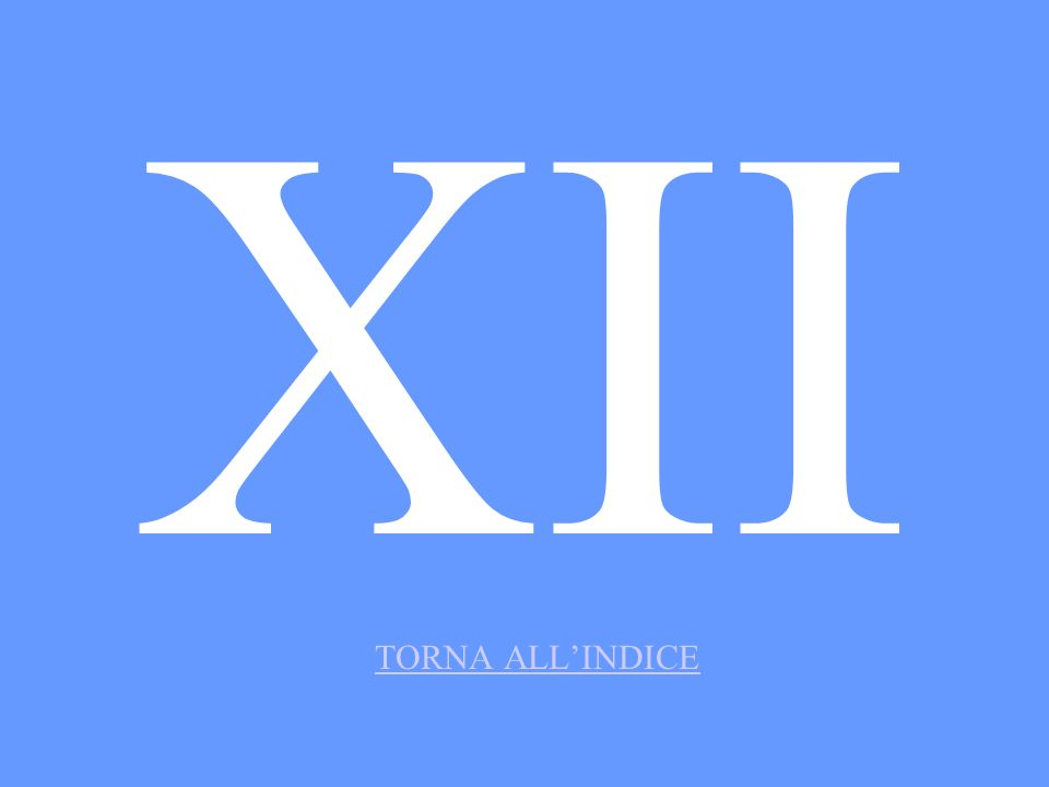 XII TORNA ALL'INDICE