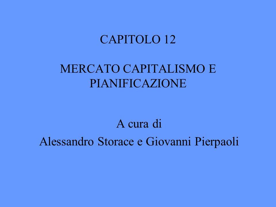 CAPITOLO 12 MERCATO CAPITALISMO E PIANIFICAZIONE