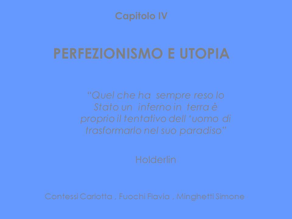 PERFEZIONISMO E UTOPIA