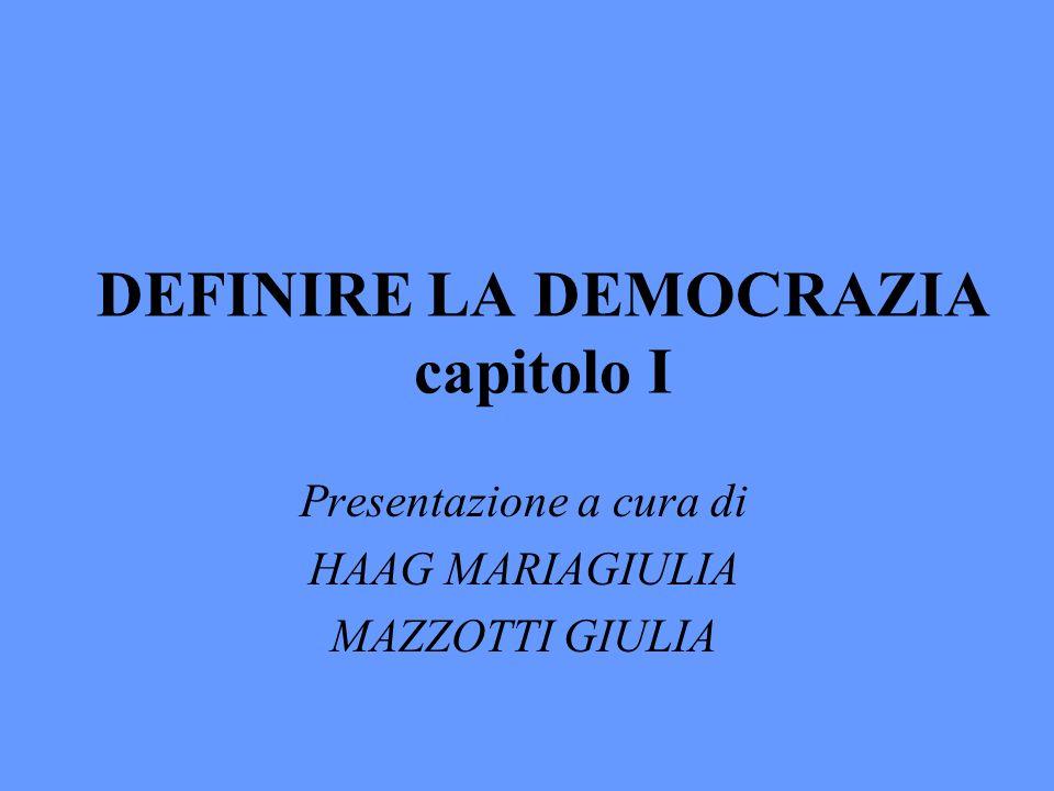 DEFINIRE LA DEMOCRAZIA capitolo I