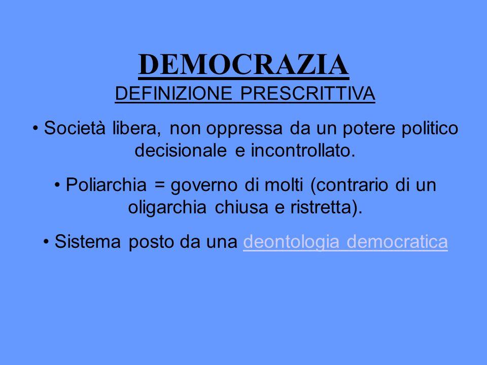 DEMOCRAZIA DEFINIZIONE PRESCRITTIVA