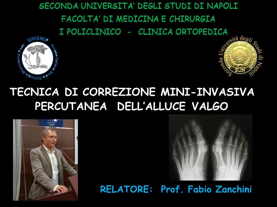 TECNICA DI CORREZIONE MINI-INVASIVA PERCUTANEA DELL'ALLUCE VALGO