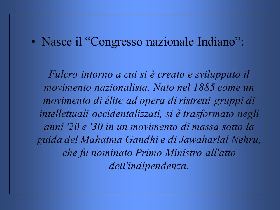 Nasce il Congresso nazionale Indiano :