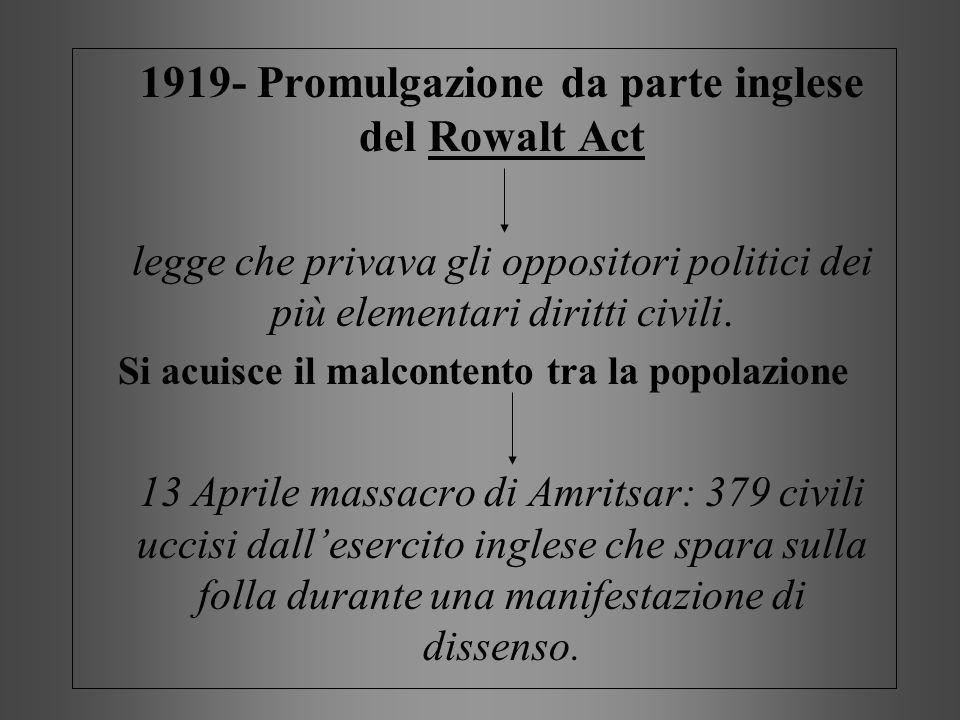 1919- Promulgazione da parte inglese del Rowalt Act