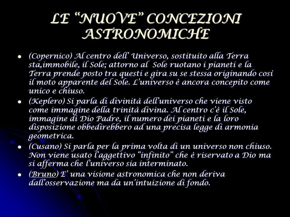 LE NUOVE CONCEZIONI ASTRONOMICHE