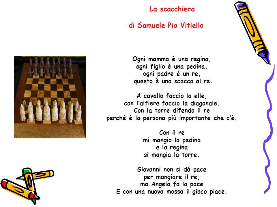 La scacchiera di Samuele Pio Vitiello