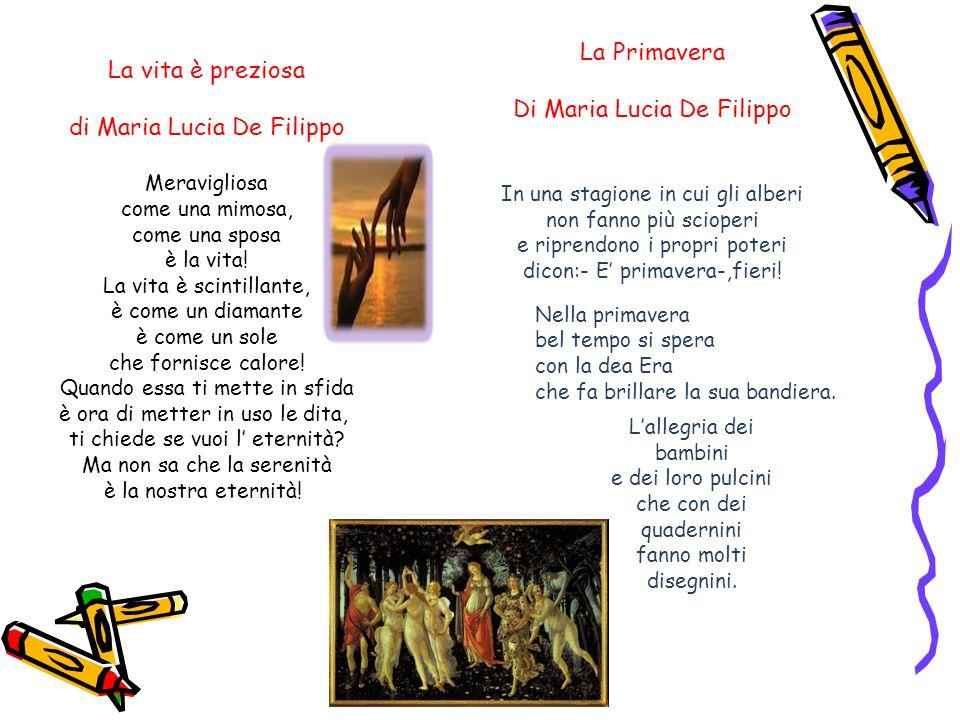 Di Maria Lucia De Filippo La vita è preziosa di Maria Lucia De Filippo