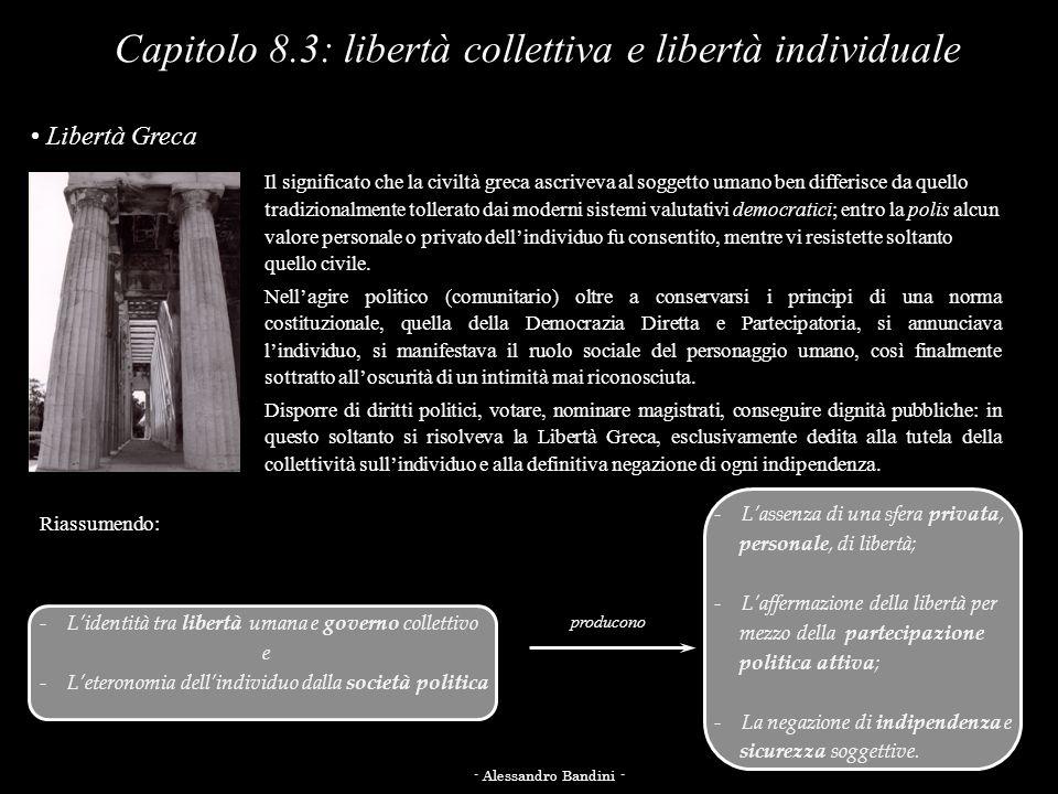 Capitolo 8.3: libertà collettiva e libertà individuale
