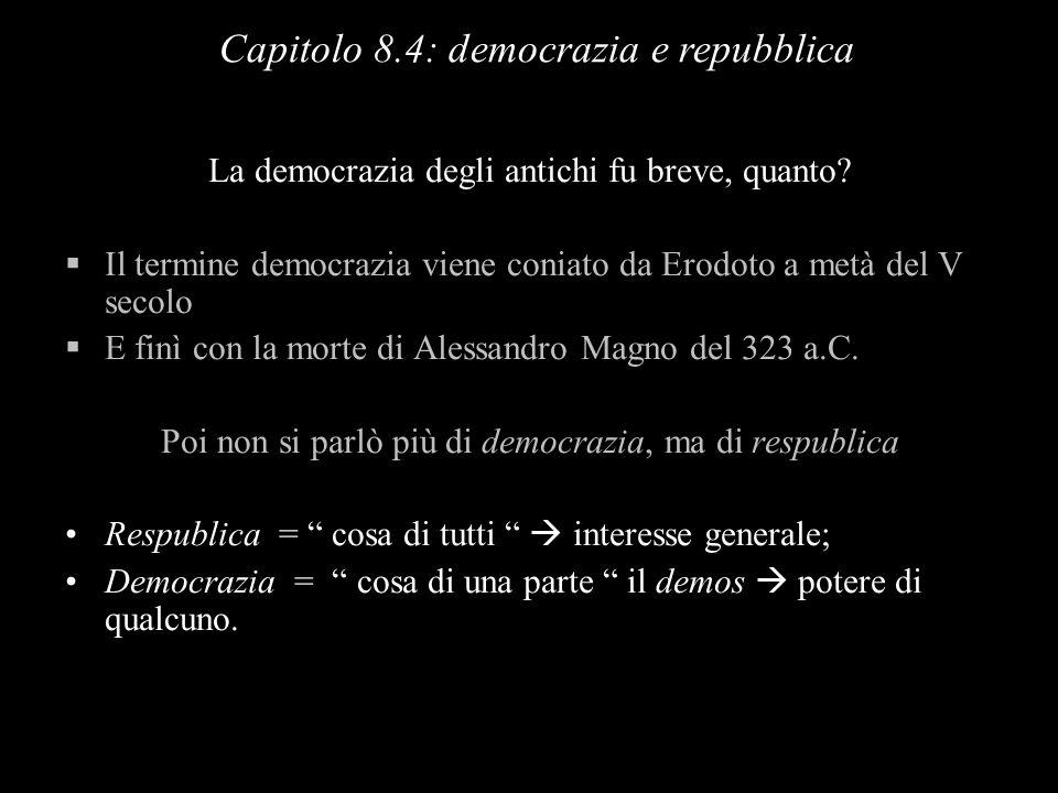 Capitolo 8.4: democrazia e repubblica