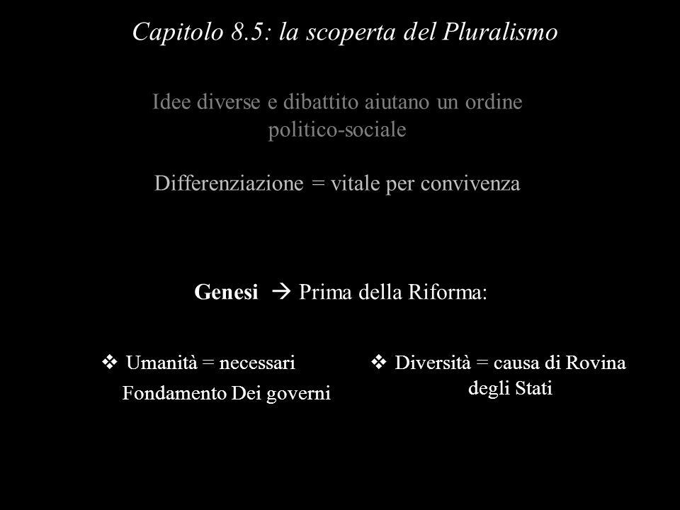 Capitolo 8.5: la scoperta del Pluralismo