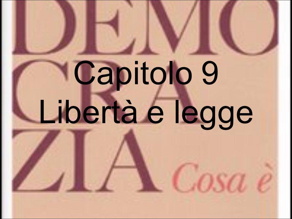Capitolo 9 Libertà e legge