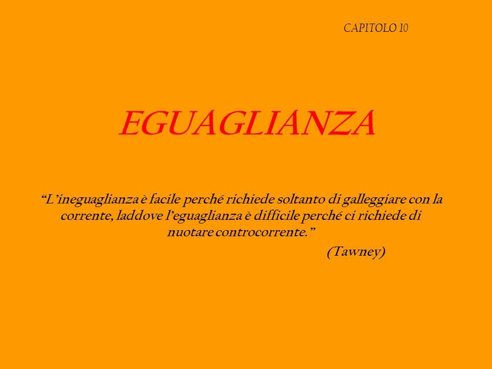 CAPITOLO 10 EGUAGLIANZA.