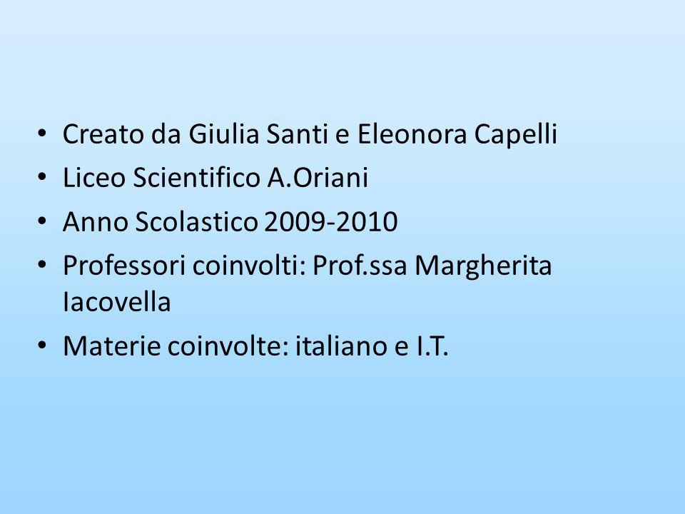 Creato da Giulia Santi e Eleonora Capelli