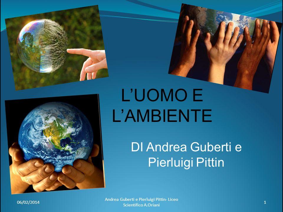 DI Andrea Guberti e Pierluigi Pittin
