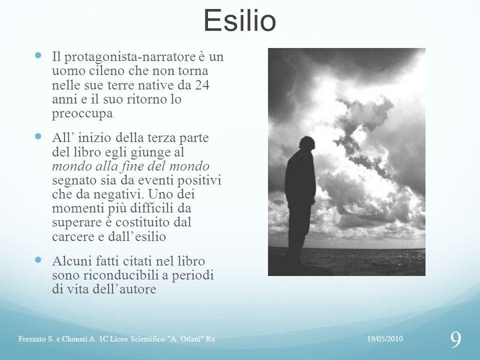 Esilio Il protagonista-narratore è un uomo cileno che non torna nelle sue terre native da 24 anni e il suo ritorno lo preoccupa.