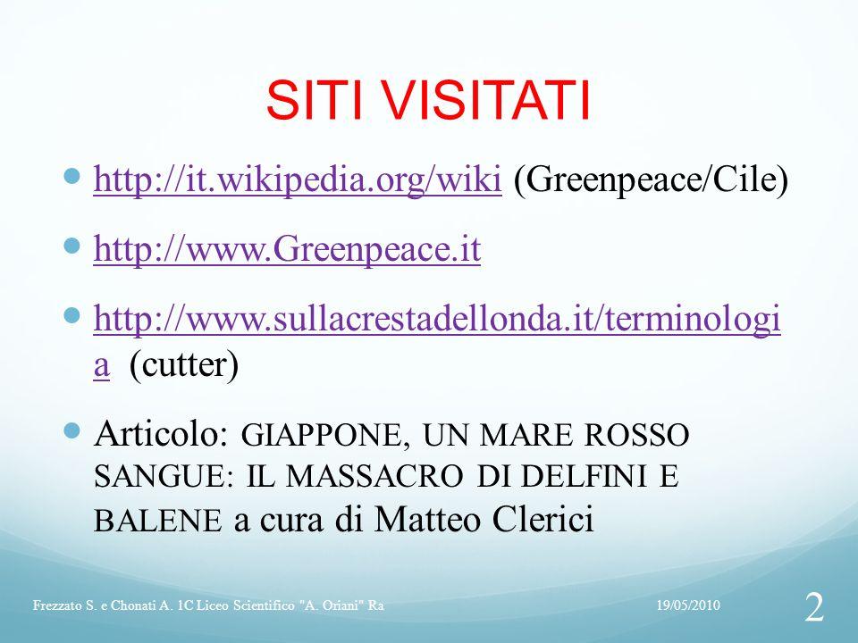 SITI VISITATI http://it.wikipedia.org/wiki (Greenpeace/Cile)