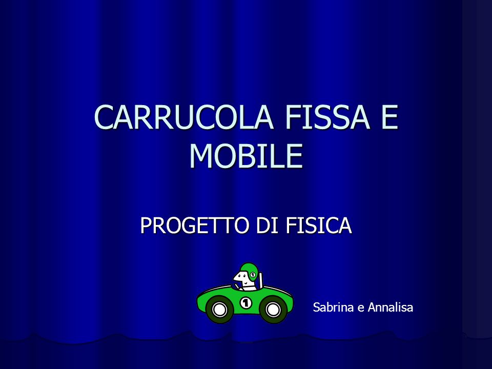 CARRUCOLA FISSA E MOBILE